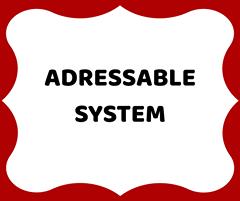 Addressable System