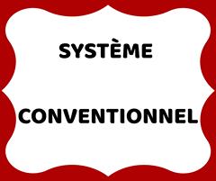 Système Conventionnel